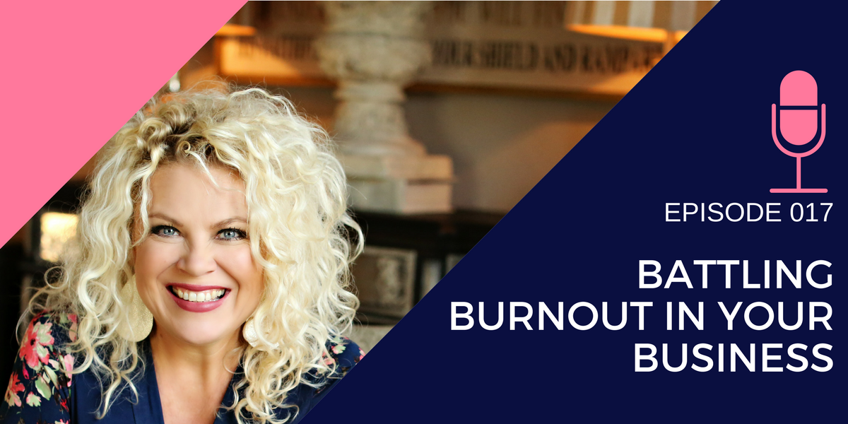 017: Battling Burnout in your Business